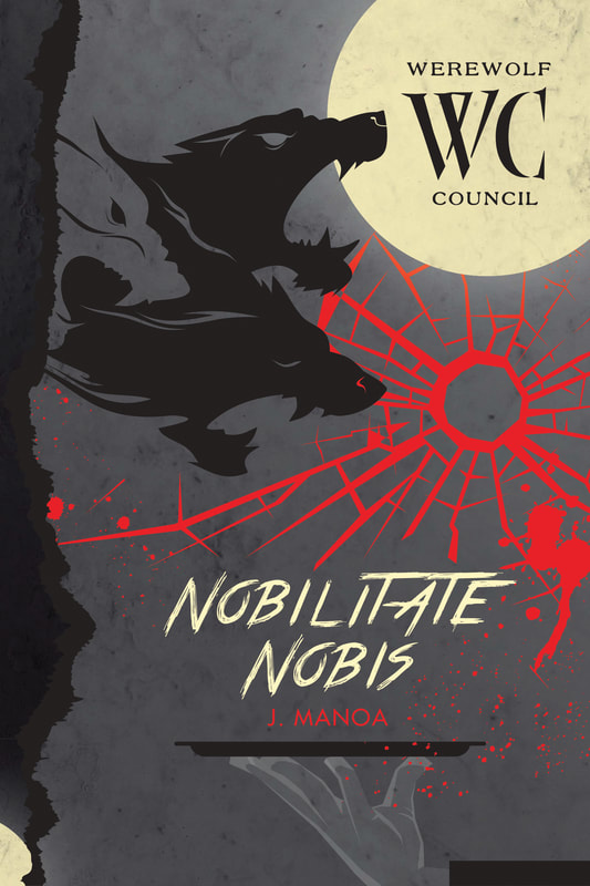 Werewolf Council  Book 3 - Nobilitate Nobis