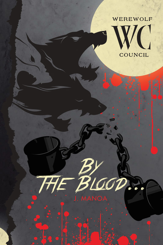 Werewolf Council Book 6 - By the Blood