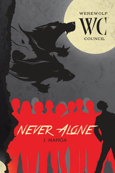 Werewolf Council Book 1 - Neveer Alone